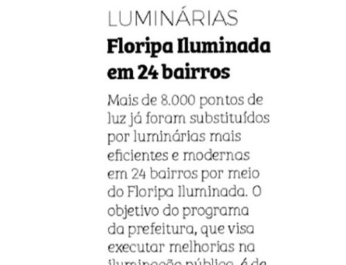 No Notícias do Dia saiba mais sobre as novas obras do projeto Floripa Iluminada