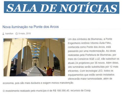 A Ponte dos Arcos, em Blumenau, recebe nova iluminação. Detalhes no portal Sala de Notícias