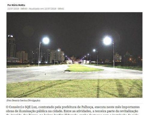 Portal NSC Total ressalta importância nas melhorias na iluminação pública de Palhoça