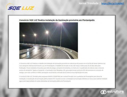 Jornal Trindade destaca o fim da obra de instalação da iluminação no sul da Ilha de SC.