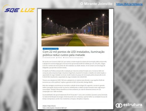 Resultado da modernização com tecnologia LED é destaque em O Mirante de Joinville.